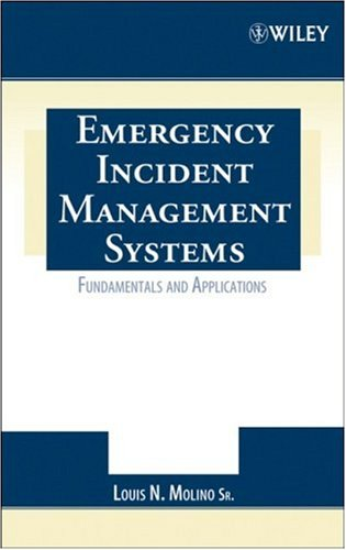 Emergency Incident Management Systems Fundamentals and Applications  2006 edition cover