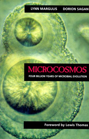 Microcosmos Four Billion Years of Microbial Evolution N/A edition cover