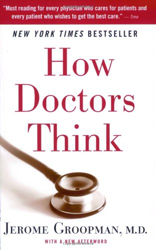 How Doctors Think   2007 edition cover