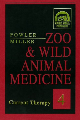 Zoo and Wild Animal Medicine Current Therapy 4 4th 1998 edition cover