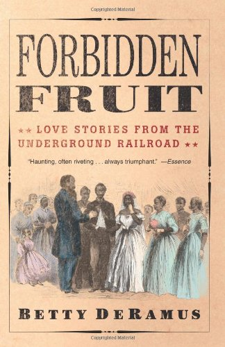 Forbidden Fruit Love Stories from the Underground Railroad  2005 edition cover