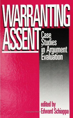 Warranting Assent Case Studies in Argument Evaluation  1995 edition cover