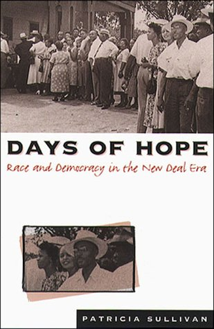 Days of Hope Race and Democracy in the New Deal Era  1996 edition cover