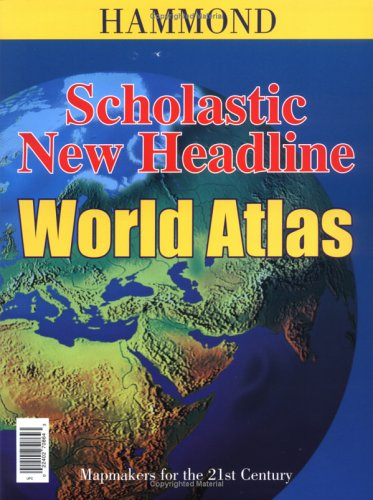 Scholastic New Headline World Atlas 2nd 2005 (Revised) edition cover