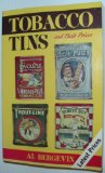 Tobacco Tins and Their Prices  N/A 9780870694646 Front Cover