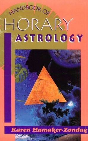 Handbook of Horary Astrology  N/A 9780877286646 Front Cover
