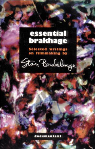 Essential Brakhage Selected Writings on Filmmaking  2001 edition cover