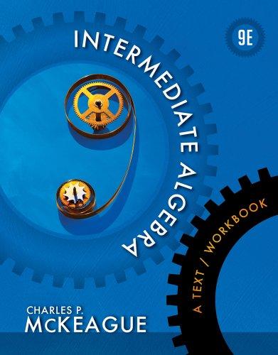 Intermediate Algebra A Text/Workbook 9th 2013 edition cover