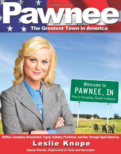Pawnee The Greatest Town in America  2011 edition cover