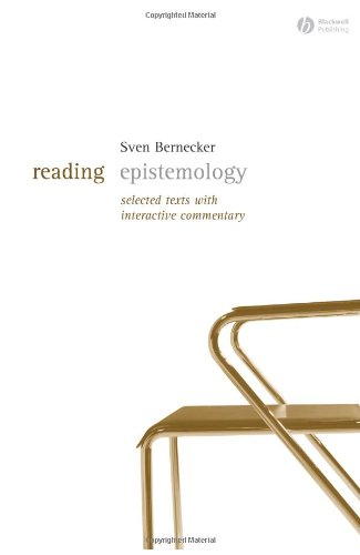Reading Epistemology Selected Texts with Interactive Commentary  2006 edition cover