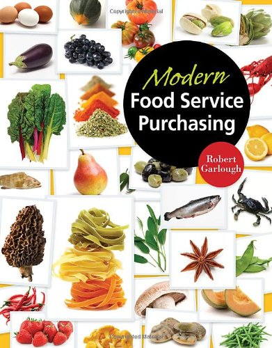 Modern Food Service Purchasing Business Essentials to Procurement  2011 edition cover