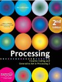 Processing Creative Coding and Generative Art in Processing 2 2nd 2013 edition cover
