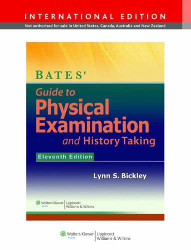 Bates Guide Phys Examination and History-Taking  11th 2012 (Revised) edition cover
