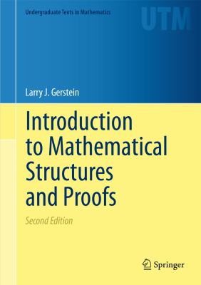 Introduction to Mathematical Structures and Proofs  2nd 2012 edition cover