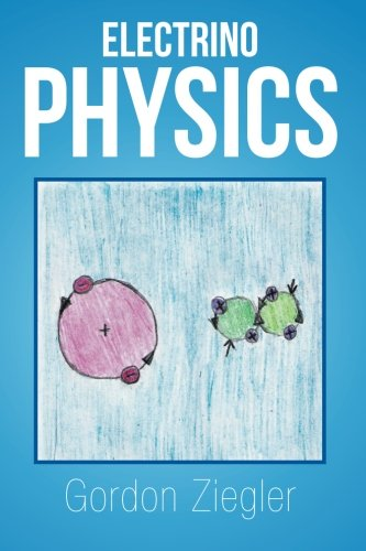 Electrino Physics   2013 9781493148646 Front Cover