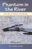 Phantom in the River Flight of Linfield Two Zero One  2009 9781555716646 Front Cover