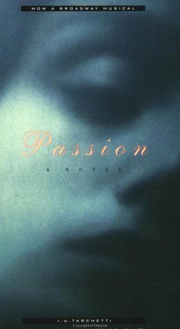 Passion A Novel N/A edition cover