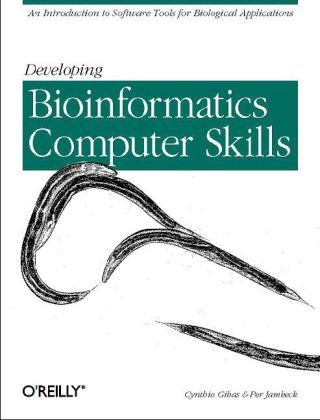 Developing Bioinformatics Computer Skills   2001 edition cover