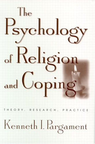 Psychology of Religion and Coping Theory, Research, Practice  1997 edition cover