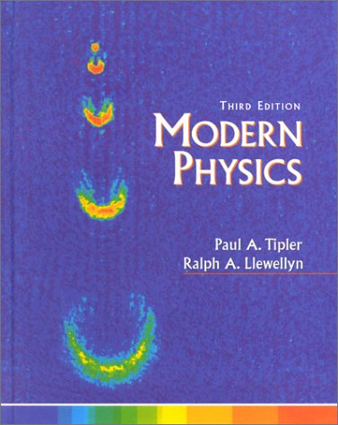 Modern Physics  3rd 1999 9781572591646 Front Cover