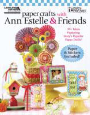 Paper Crafts With Ann Estelle & Friends:  2010 edition cover