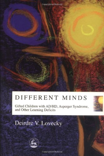 Different Minds Gifted Children with AD/HD, Asperger Syndrome and Other Learning Deficits  2003 edition cover