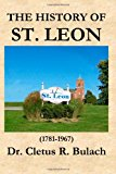History of St. Leon  N/A 9781938230646 Front Cover