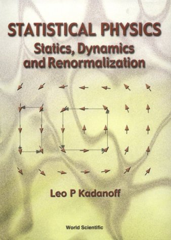 Statistical Physics Statics, Dynamics and Renormalization  2000 edition cover