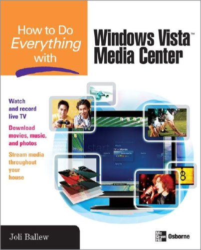 How to Do Everything with Windows Vista(tm) Media Center   2008 9780071498647 Front Cover