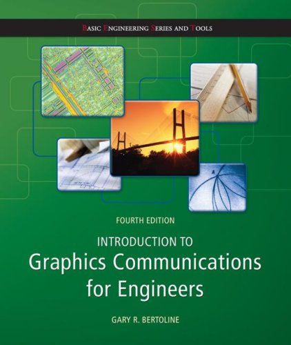 Introduction to Graphics Communications for Engineers (B. E. S. T Series)  4th 2009 edition cover