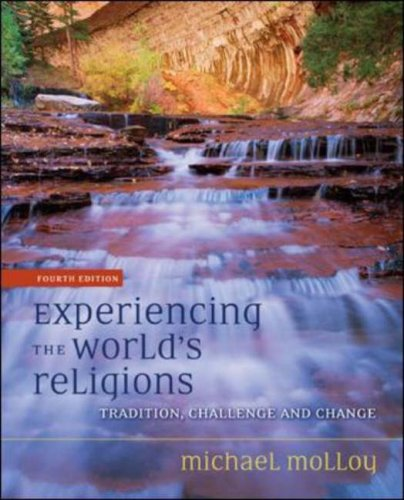 Experiencing the World's Religions Tradition, Challenge, and Change 4th 2008 (Revised) edition cover