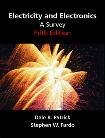 Electricity and Electronics A Survey 5th 2002 edition cover