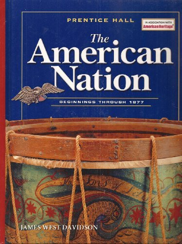 American Nation : Beginnings Through 1877 N/A 9780131817647 Front Cover