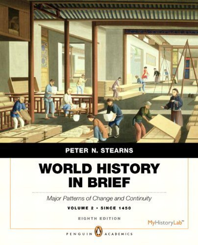 World History in Brief Major Patterns of Change and Continuity, Volume 2: since 1450plus NEW MyHistoryLab with Pearson EText -- Acces 8th 2015 9780134085647 Front Cover