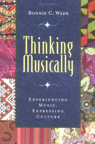 Thinking Musically Experiencing Music, Expressing Culture  2003 edition cover
