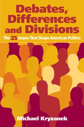 Debates, Differences and Divisions The 25 Issues That Shape American Politics  2011 edition cover