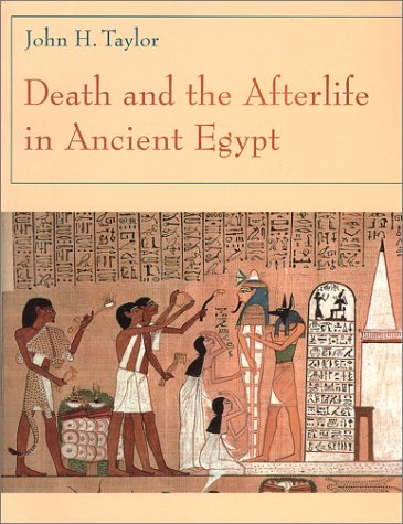 Death and the Afterlife in Ancient Egypt   2001 9780226791647 Front Cover