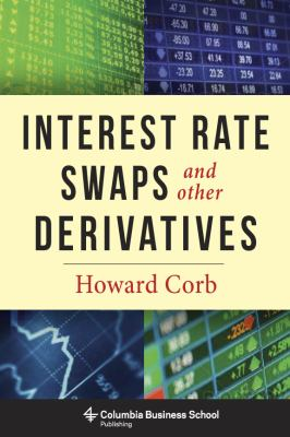 Interest Rate Swaps and Other Derivatives   2012 edition cover