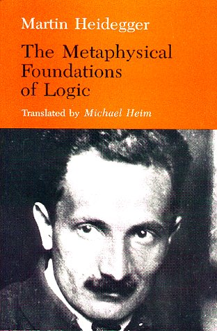 Metaphysical Foundations of Logic   1984 9780253207647 Front Cover