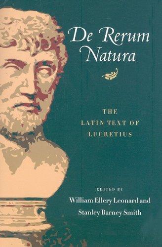 De Rerum Natura The Latin Text of Lucretius N/A edition cover