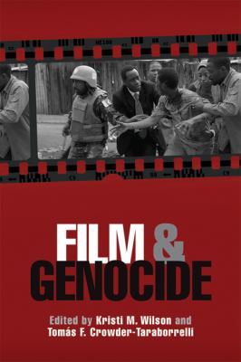 Film and Genocide   2012 9780299285647 Front Cover