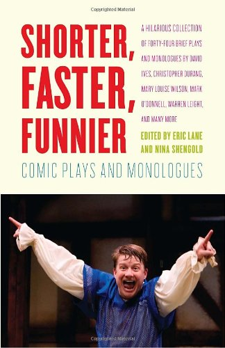 Shorter, Faster, Funnier Comic Plays and Monologues  2011 edition cover