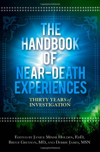 Handbook of Near-Death Experiences Thirty Years of Investigation  2009 edition cover