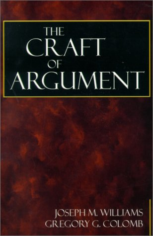 Craft of Argument   2001 9780321012647 Front Cover
