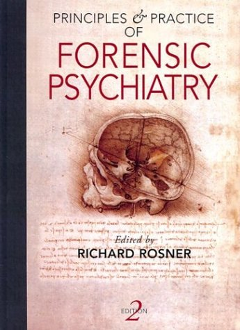 Principles and Practice of Forensic Psychiatry  2nd 2003 (Revised) 9780340806647 Front Cover