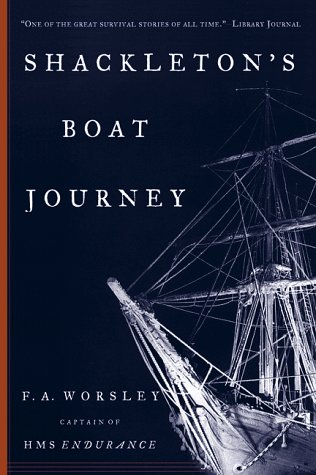 Shackleton's Boat Journey The Narrative from the Captain of the 'Endurance' N/A edition cover
