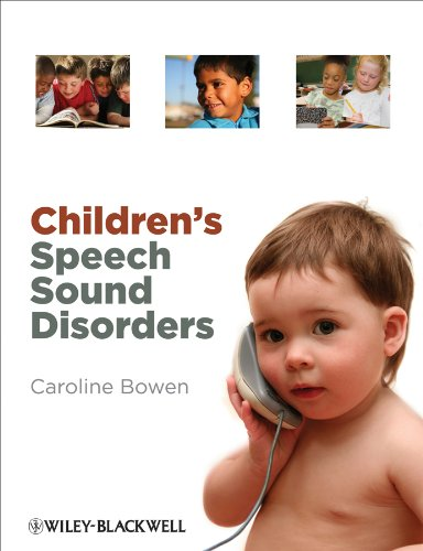 Children's Speech Sound Disorders   2009 9780470723647 Front Cover