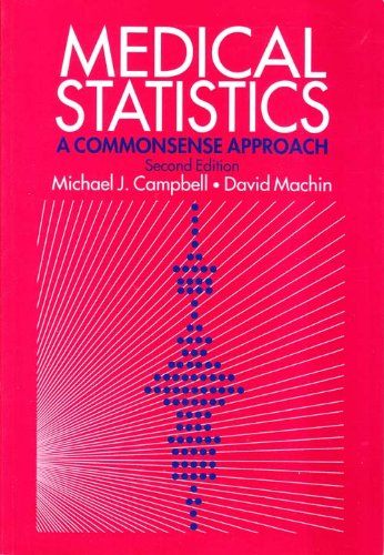 Medical Statistics A Commonsense Approach 2nd 1993 9780471937647 Front Cover