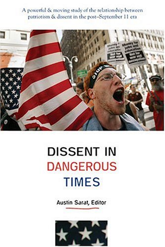 Dissent in Dangerous Times   2004 9780472068647 Front Cover