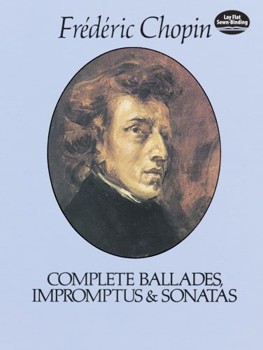Complete Ballades, Impromptus and Sonatas   1998 edition cover